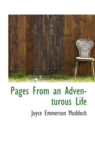 Pages From an Adventurous Life By Joyce Emmerson Muddock