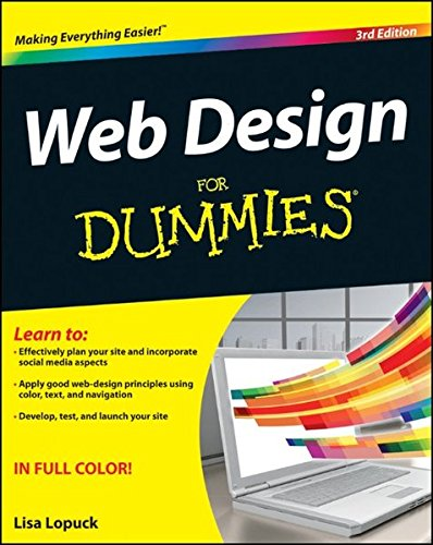 Web Design For Dummies By Lisa Lopuck