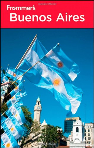 Frommer's Buenos Aires By Michael T. Luongo