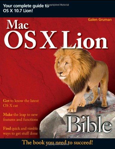 Mac OS X Lion Bible By Galen Gruman