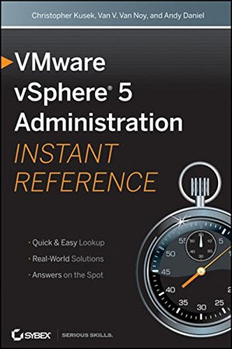 VMware vSphere 5 Administration Instant Reference By Christopher Kusek