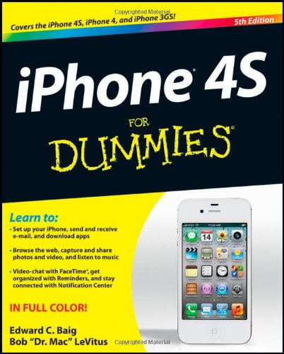 IPhone 4S For Dummies by Edward C. Baig