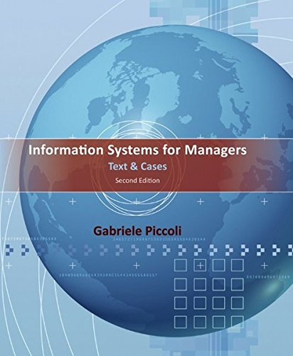 Information Systems for Managers By Gabe Piccoli