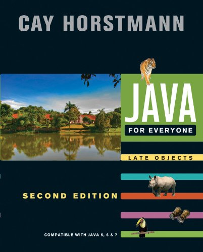 Java For Everyone: Late Objects by Cay S. Horstmann