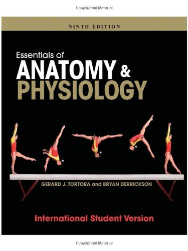Essentials of Anatomy and Physiology By Gerard J. Tortora