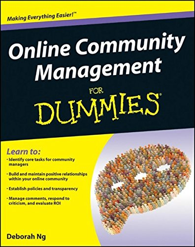 Online Community Management For Dummies By Deborah Ng