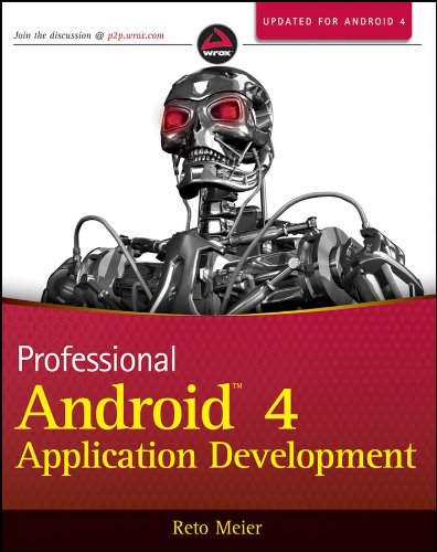 Professional Android 4 Application Development By Reto Meier