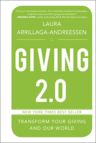 Giving 2.0 By Laura Arrillaga-Andreessen
