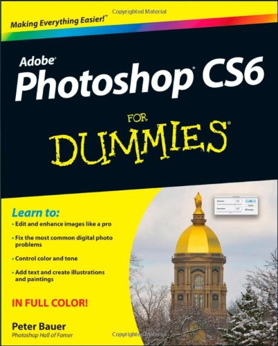 Photoshop CS6 For Dummies By Peter Bauer