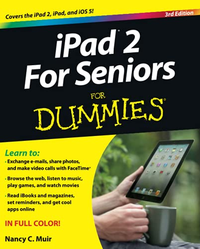iPad 2 For Seniors for Dummies 3rd Edition By Nancy C. Muir
