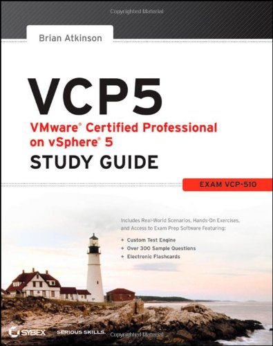 VCP5 VMware Certified Professional on VSphere 5 Study Guide By Brian Atkinson