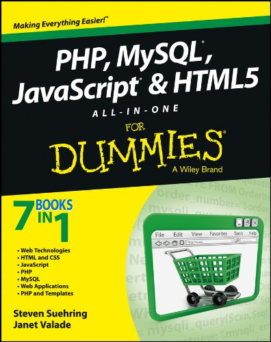 PHP, MySQL, JavaScript & HTML5 All-in-One For Dummies By Steve Suehring