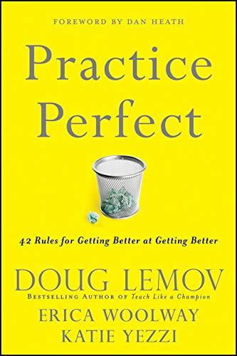 Practice Perfect By Doug Lemov