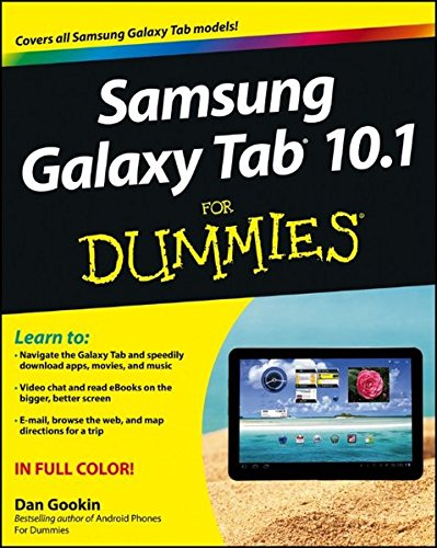 Samsung Galaxy Tab 10.1 For Dummies By Dan Gookin