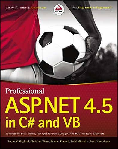 Professional ASP.NET 4.5 in C# and Vb By Jason N. Gaylord