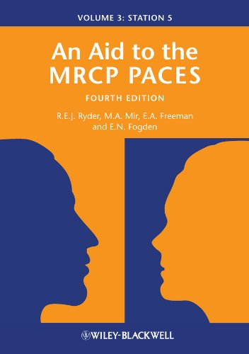 An Aid to the MRCP PACES, Volume 3 By Robert E. J. Ryder