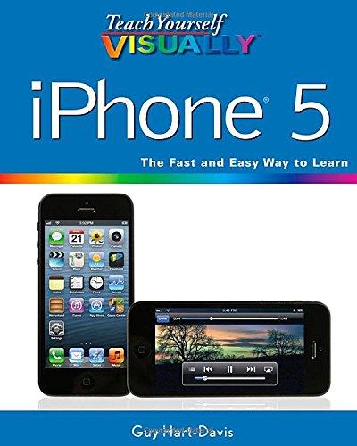 Teach Yourself Visually iPhone 5 By Guy Hart-Davis