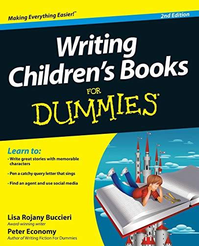 Writing Children's Books For Dummies By Lisa Rojany Buccieri