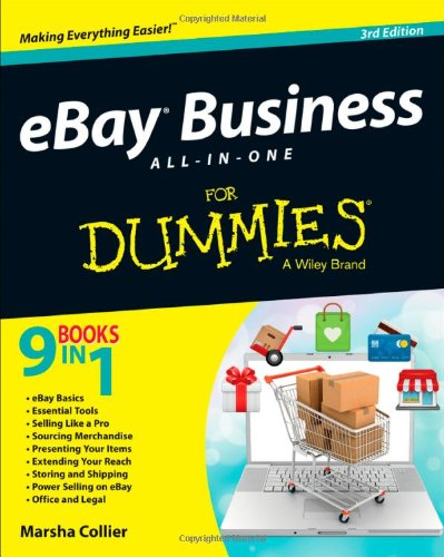 EBay Business All-In-One for Dummies, 3rd Edition By Marsha Collier (Los Angeles, CA,  )