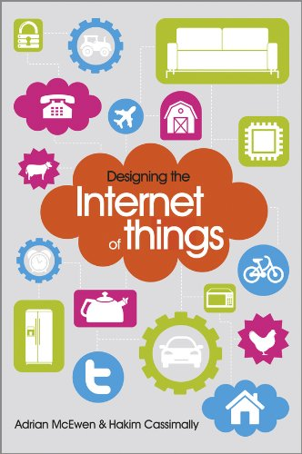 Designing the Internet of Things By Adrian McEwen
