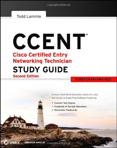 CCENT Cisco Certified Entry Networking Technician Study Guide By Todd Lammle
