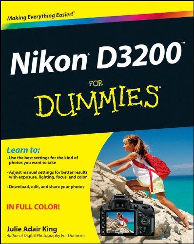 Nikon D3200 For Dummies By Julie Adair King