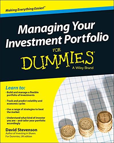 Managing Your Investment Portfolio For Dummies - UK By David Stevenson
