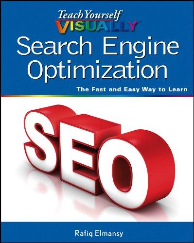 Teach Yourself VISUALLY Search Engine Optimization (SEO) By Rafiq Elmansy