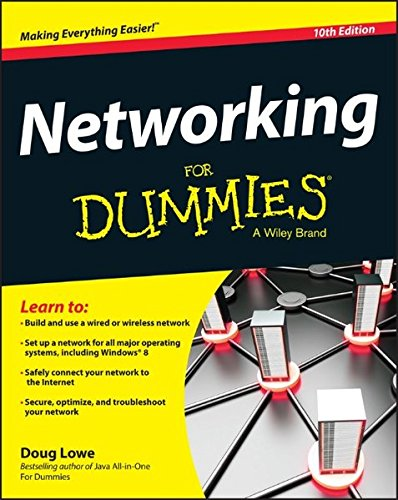 Networking for Dummies, 10th Edition By Doug Lowe