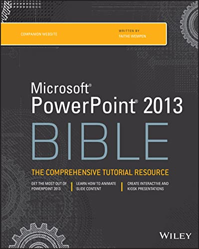 PowerPoint 2013 Bible By Edited by Faithe Wempen