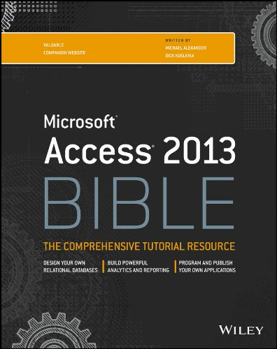 Access 2013 Bible By Michael Alexander