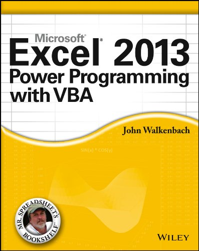 Excel 2013 Power Programming with VBA (Mr. Spreadsheet?s Bookshelf) By John Walkenbach