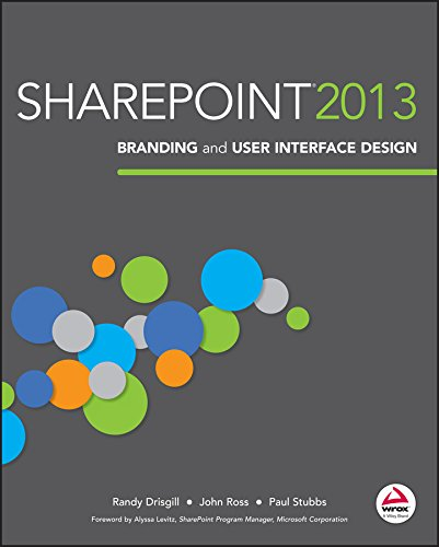 SharePoint 2013 Branding and User Interface Design by Randy Drisgill