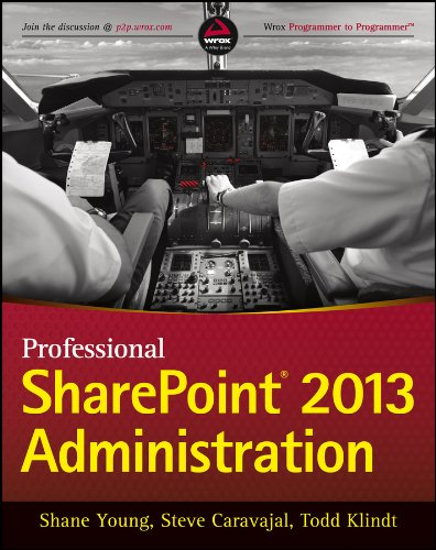Professional SharePoint 2013 Administration (Wrox Programmer to Programmer) By Shane Young