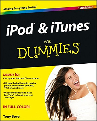 iPod & iTunes For Dummies By Tony Bove