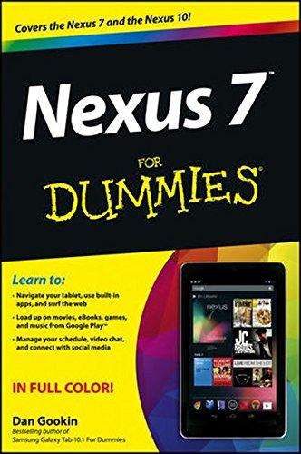 Nexus 7 For Dummies (Google Tablet) By Dan Gookin