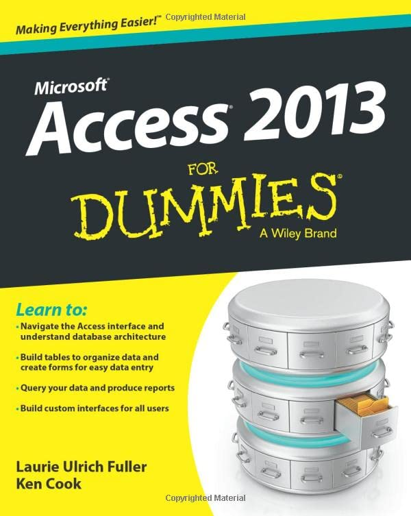 Access 2013 For Dummies by Laurie Ulrich-Fuller