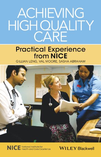 Achieving High Quality Care By Gillian Leng