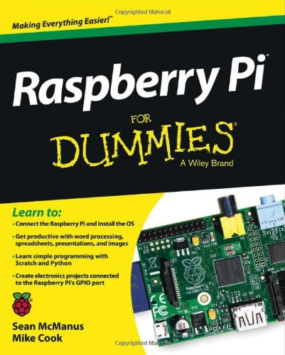 Raspberry Pi For Dummies By Sean McManus
