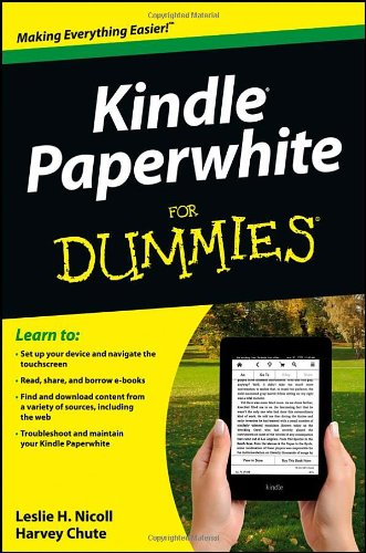 Kindle Paperwhite For Dummies By Leslie H. Nicoll