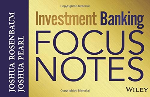 Investment Banking Focus Notes By Joshua Rosenbaum