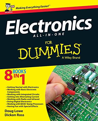 Electronics All-In-One Desk Reference for Dummies: UK Edition By Dickon Ross