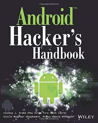 Android Hacker's Handbook By Joshua J. Drake