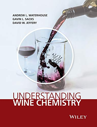 Understanding Wine Chemistry by Andrew L. Waterhouse