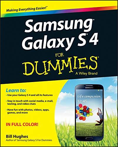 Samsung Galaxy S 4 for Dummies by Bill Hughes