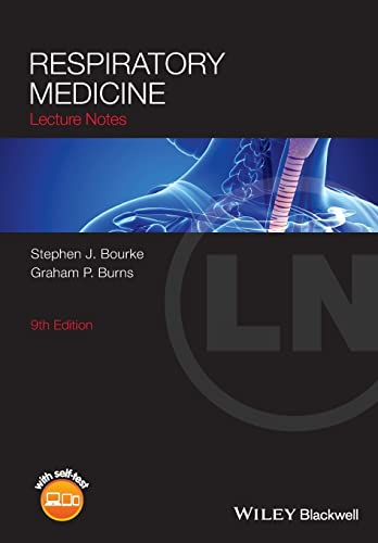 Lecture Notes: Respiratory Medicine By Stephen J. Bourke