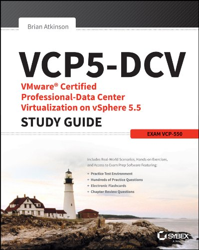VCP5-DCV VMware Certified Professional-Data Center Virtualization on vSphere 5.5 Study Guide: Exam VCP-550 By Brian Atkinson