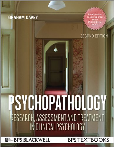 Psychopathology: Research, Assessment and Treatment in Clinical Psychology by Graham C. Davey