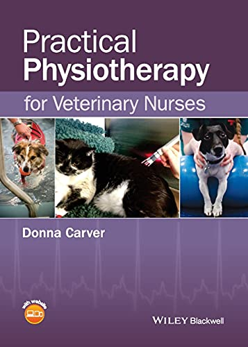 Practical Physiotherapy for Veterinary Nurses By Donna Carver