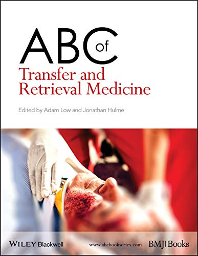ABC of Transfer and Retrieval Medicine By Adam Low